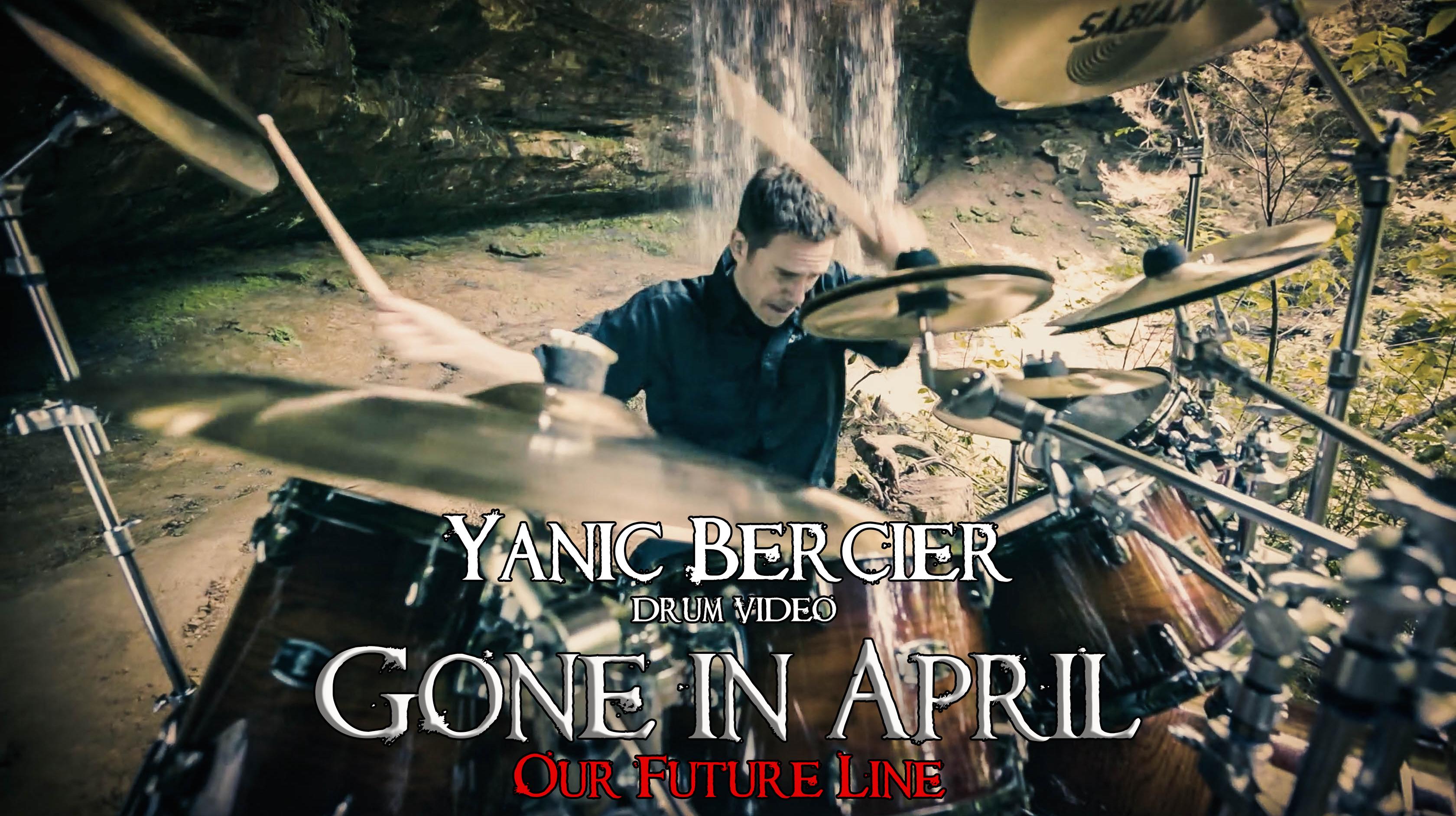 Gone in April Yanic Bercier drum playthrough